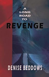 A Long Road To Revenge